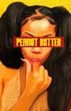 Peanut Butter  by writerguru3164