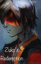 Zuko's Redemption by hpluvrsec311