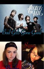 Bad Girls Gone Good by DiamondHeart16