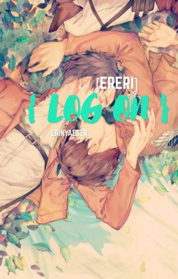 LOG ON- [ERERI]