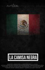 La Camisa Negra  ||Chinamex|| One-Shot by AC_Tabasco