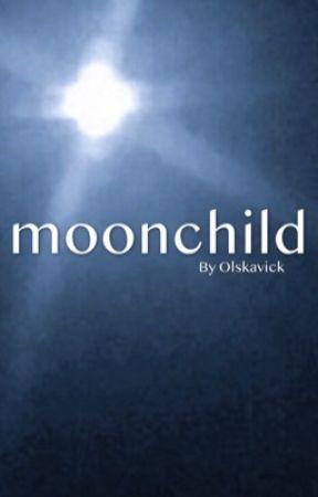 moonchild by Olskavick