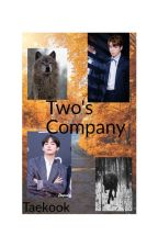 Two's Company (Taekook) by RoleplayGod15