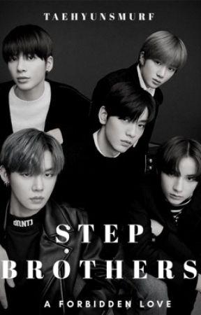 Step Brothers  ~txt x reader~ by kikii-wonder