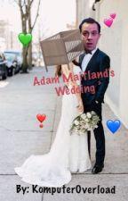 Adam Maitland's wedding by komputeroverload