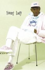 Young Lady | Tyler, the Creator by dirtyokonma