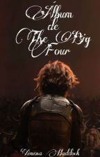 Álbum de The Big Four #2 by Ximena_Haddock