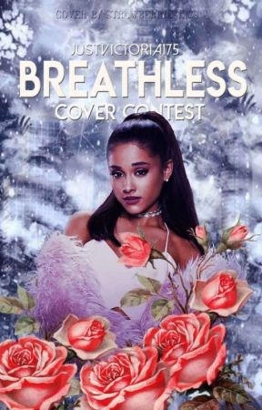 Breathless (Cover Contests) by JustVictoria175