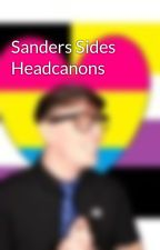 Sanders Sides Headcanons by Parent-to-LGBT-kids
