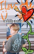 wrong drink ↠ 𝕜𝕒𝕟𝕘 𝕞𝕚𝕟𝕙𝕖𝕖 [REWRITING] by hyungjuwu