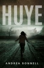 HUYE by bonnell99