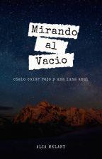 MIRANDO AL VACIÓ by aliamelany