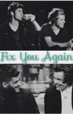 Fix You Again (Zarry) by lavaalampss
