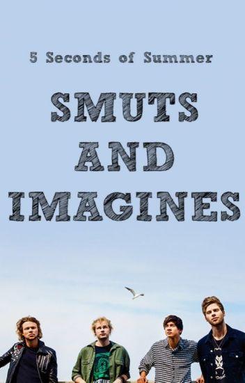 5SOS Smuts & Imagines