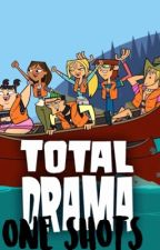 Total Drama One shots and Imagines by JJBAhasconsumedme