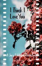 I Think I Love You • Joey Tribbiani  by saucystaygold