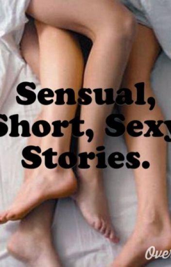Sensual Short, Sexy Stories