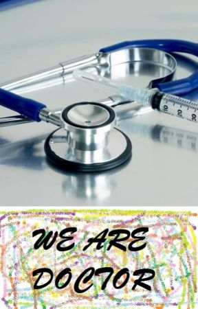 WE ARE DOCTOR by cintaastuty