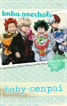 BNHA oneshots [requests open] by toby-senpai