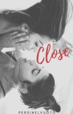 Close - Amore a Distanza by persinelvuoto