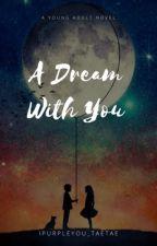 A Dream with Him by ipurpleyou_taetae