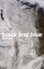 black & blue (l.h) by 5amluke