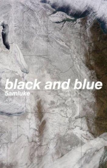 black & blue (l.h)