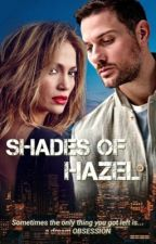 Shades of Hazel by inspirablebyjlo