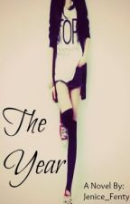 The Year by Jenice_Fenty