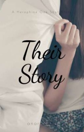 Their Story | COMPLETE by anarwrites
