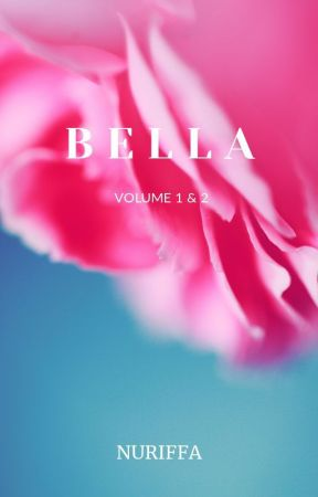 BELLA 1 & 2 by authorAY