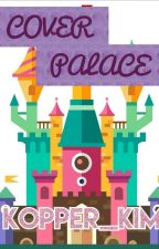 Cover Palace by Kpoper_kim