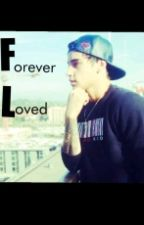 Forever Loved.. (A Jai Brooks FanFiction) by 1DGirlsGroupFanFic