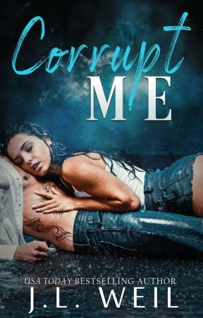 Corrupt Me by jlweil