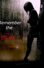 Remember the Lies (Severus Snape Love Story) by CatThighs