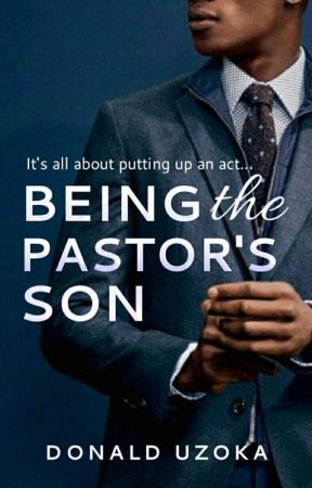 Being the Pastor's Son   by Donaldprince