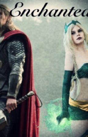 Enchanted (Thor X Reader) by KileyStorm