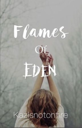 Flames of Eden {Marvel} by kazisnotonfire