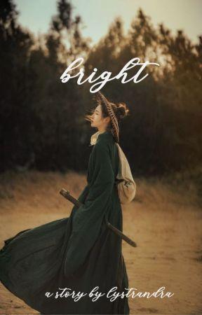 Bright by lystrandra