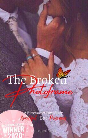 The Broken Photoframe (Editing) by loveisasweetpoison