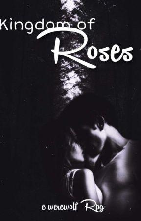 Kingdom of Roses - a werewolf RPG by ellaXzia