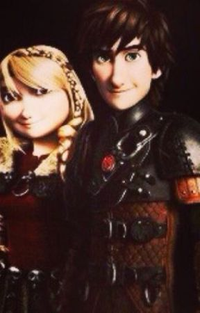 Hiccup and Astrid: Fan Fiction - Part 1 - Wattpad