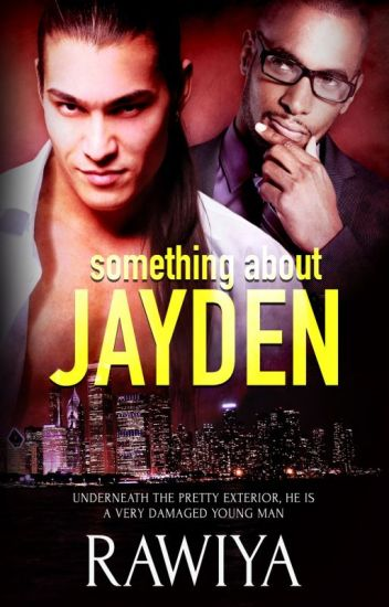 Something About Jayden Gay Story (manxman) (gay stories)