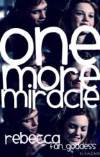 One More Miracle - The Outsiders Fanfiction by Fan_goddess