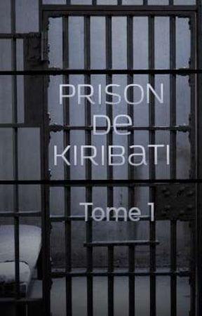 La prison de Kiribati-Tome 1 by jennifer21desjardins