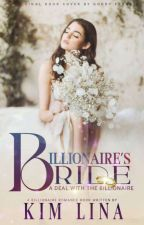 BILLIONAIRE'S BRIDE || Serious Editing  by Author_Lina
