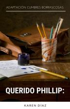 Querido Phillip: by KarenDaz648