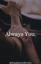 Always You.// Larry Stylinson. by LongHairedIrwin