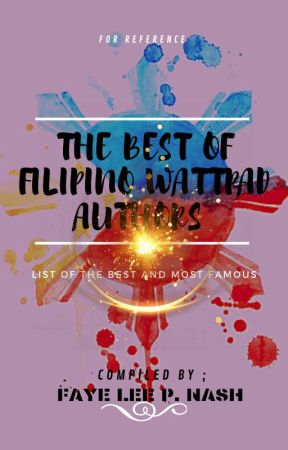 The Best of Filipino Wattpad Authors of All Times ( updated list