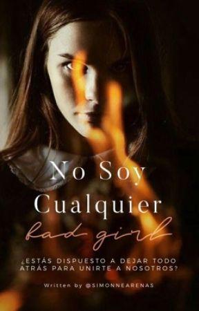 No soy cualquier Bad Girl by SIMONNEARENAS